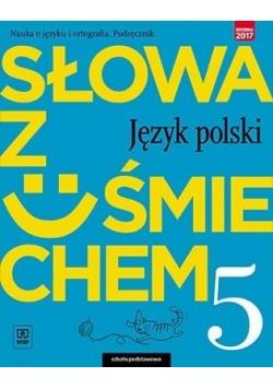 J.Polski SP  5 Słowa z uśmiechem Podr. nauka o jęz