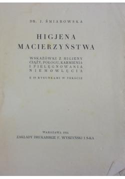 Higjena macierzyńska, 1934 r.