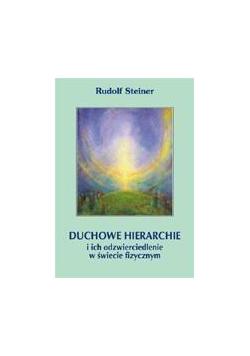 Duchowe hierarchie i ich odzwierciedlenie ....