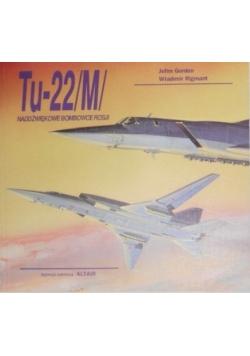 Tu-22/M/ Naddźwiękowe Bombowce Rosji