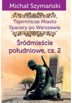 Tajemnicze miasto 4 Śródmieście południowe cz. 2