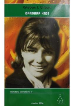 Barbara Kast 1950 - 1968