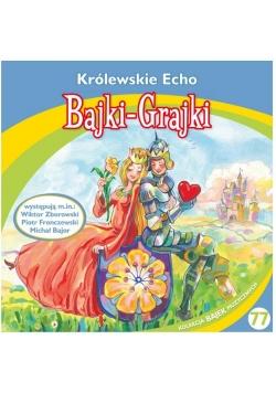 Bajki - Grajki. Królewskie Echo CD