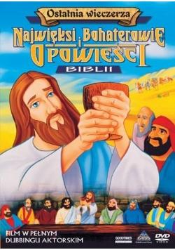Najwięksi boh. i opowieści Biblii - Ostatnia...