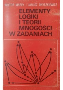 Elementy logiki i teorii mnogości w zadaniach