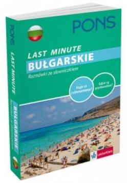 Last Minute - Bułgarskie. Rozmówki ze słowniczkiem