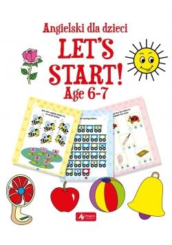 Angielski dla dzieci. Let's Start! Age 67