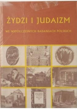 Żydzi i judaizm we współczesnych badaniach polskich