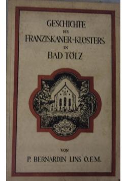 Geschichte des Franziskanerklosters in Bad Tolz, 1929 r.