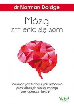 Mózg zmienia się sam. Innowacyjne techniki...