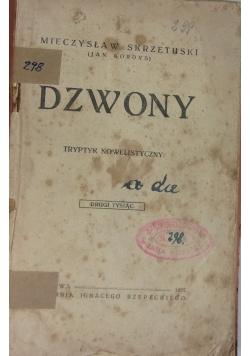 Dzwony, 1922 r.