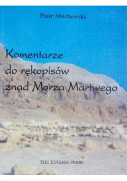 Muchowski Piotr - Komentarze do rękopisów znad Morza Martwego