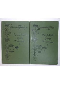 Pamiętniki Józefa Wybickiego, tom I-II,  1905 r.