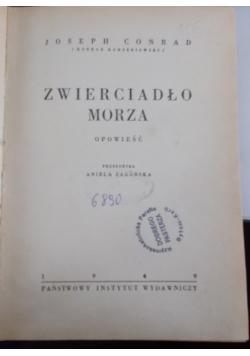 Zwierciadło morza, 1949r.
