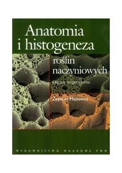 Anatomia i histogeneza roślin naczyniowych