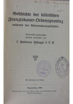 Geschichte der kölnischen Franziskaner-Ordensprovinz während des Reformationszeitalters, 1909 r.