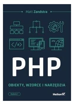 PHP Obiekty wzorce, narzędzia
