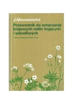 Przewodnik do oznaczania krajowych roślin zielarskich