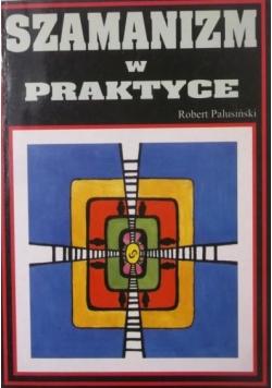 Szamanizm w praktyce