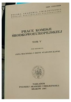 Prace komisji środkowoeuropejskiej T. V