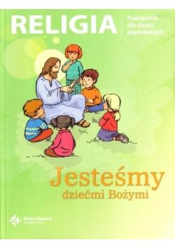 Katechizm 5-latek Jesteśmy dziećmi Bożymi DiKŚW