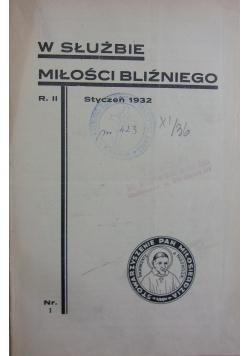 W służbie miłości bliźniego, Styczeń - Grudziań 1932 r.