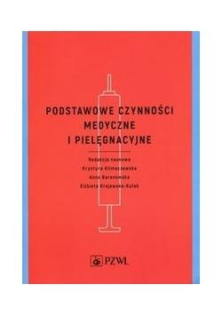 Podstawowe czynności medyczne i pielęgnacyjne, Nowa