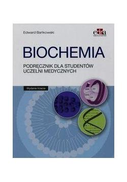 Biochemia. Podręcznik dla studentów uczelni med.