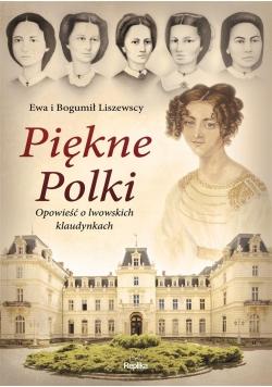 Piękne Polki. Opowieść o lwowskich klaudynkach
