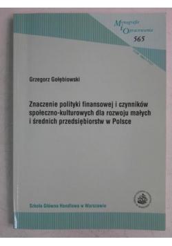 Znaczenie polityki finansowej i czynników społeczno-kulturowych dla rozwoju małych i średnich przedsiębiorstw w Polsce