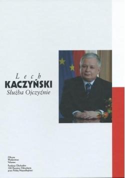 Lech Kaczyński. Służba Ojczyźnie