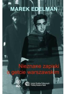 Nieznane zapiski o getcie warszawskim