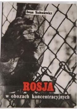 Rosja w obozach koncentracyjnych