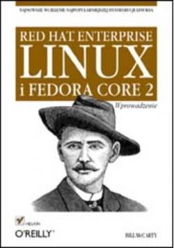 Red Hat Enterprise Linux i Fedora Core 2. Wprowadzenie