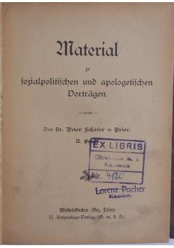 Material zu fossialpolitisschen und apologetisschen Dortragen, 1909r