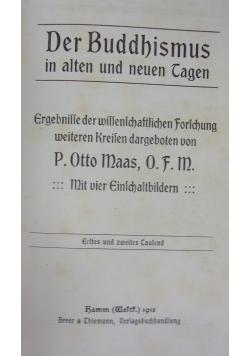 Der Buddhismus in alten und neuen Tagen, 1913 r.