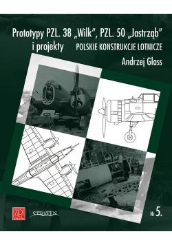 Prototypy PZL. 38 Wilk PZL. 50 Jastrząb i projekty