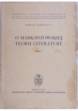 O marksistowskiej teorii literatury