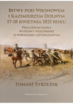 Bitwy pod Wronowem i Kazimierzem Dolnym 17-18 kwie