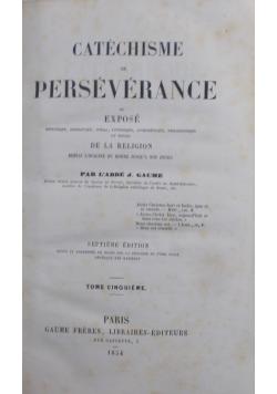 Catechisme Perseverance, tome Cinquieme, 1854 r
