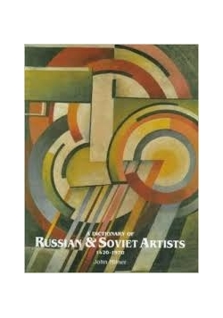 A dictionary of Russian and Soviet Artists 1420-1970