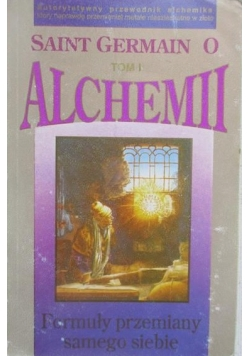Saint German o alchemii, tom I