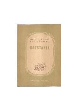 Rozstania, 1949 r.