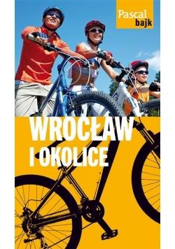 Pascal Bajk. Wrocław i okolice na rowerze