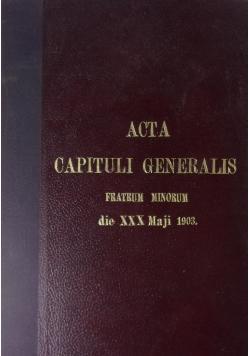 Acta Capituli Generalis, 1903r.