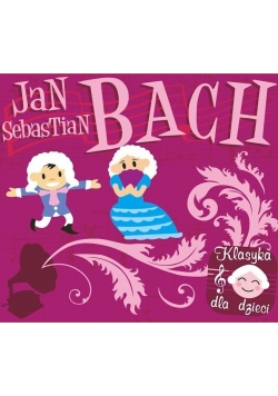 Klasyka dla dzieci - Bach CD SOLITON