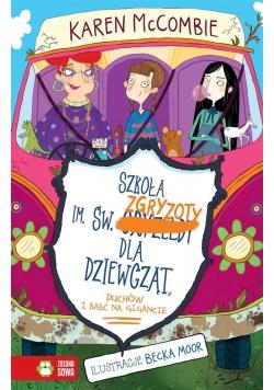 Szkoła im. św. Zgryzoty dla dziewcząt T.2
