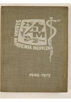 Śląska Akademia Medyczna im. Ludwika Waryńskiego 1948-1973
