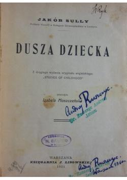 Dusza dziecka, 1921 r.