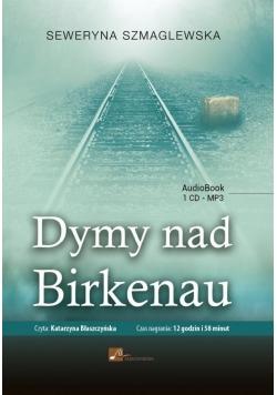 Dymy nad Birkenau. Audiobook, Nowa
